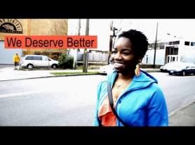 New Video: We Deserve Better