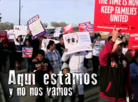 New Video: Aqui Estamos y No Nos Vamos
